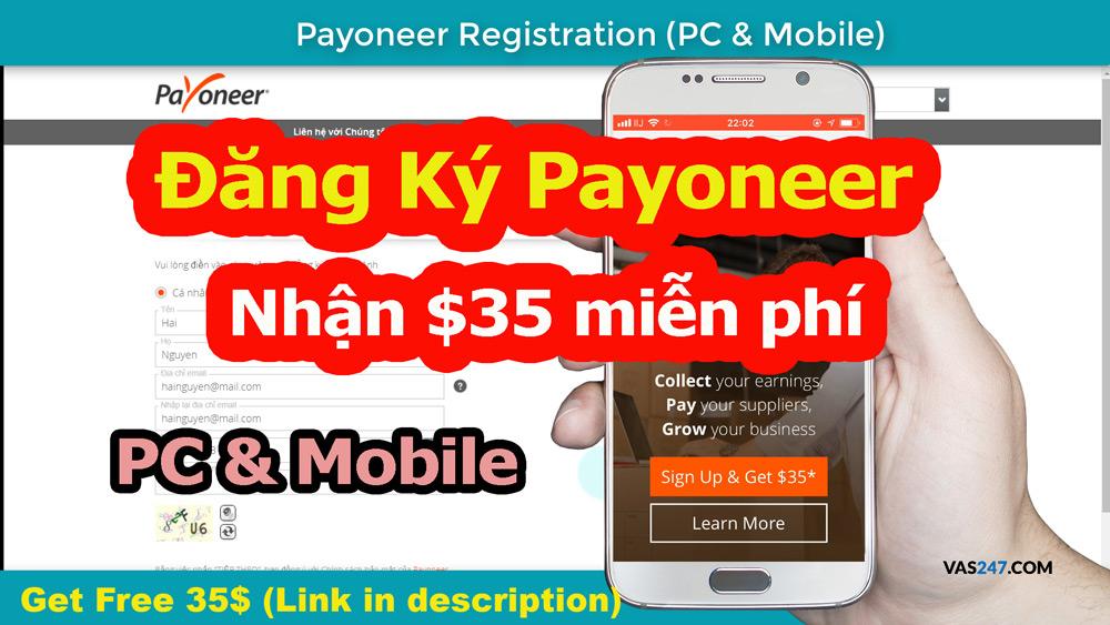 Hướng dẫn đăng ký Payoneer nhận ngay 35$ miễn phí